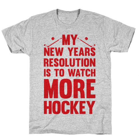 My New Years Resolution Is To Watch More Hockey Mens T-Shirt