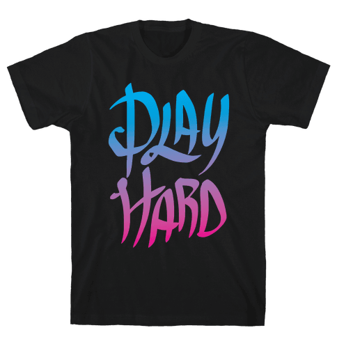Play Hard Mens T-Shirt