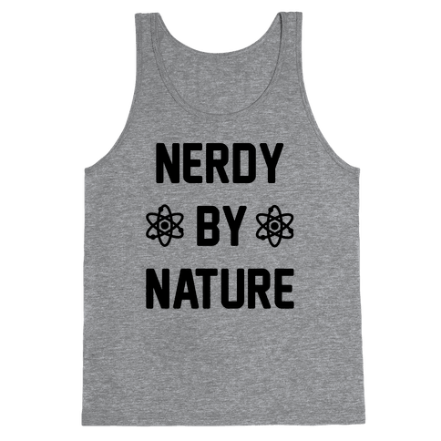 Nerdy By Nature Tank Top