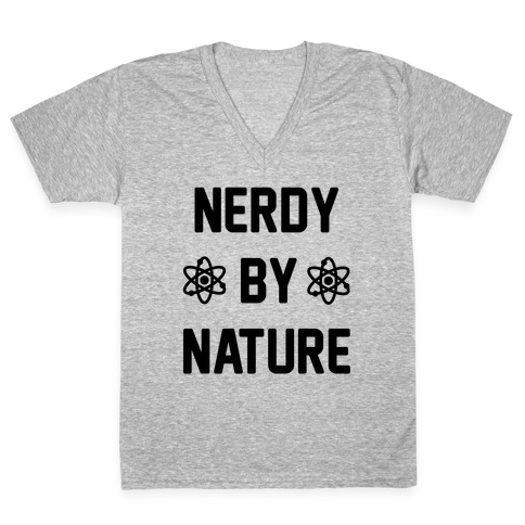 Nerdy By Nature V-Neck Tee Shirt