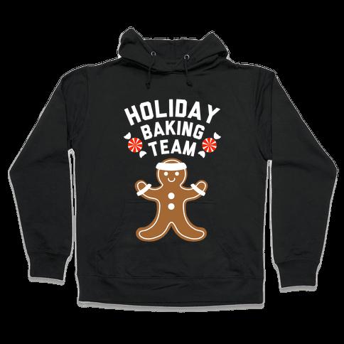Holiday Baking Team (White Ink) Hooded Sweatshirt