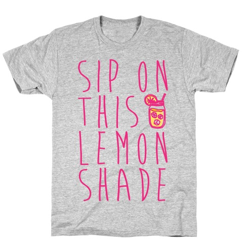 Sip On This Lemon Shade T-Shirt