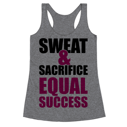 Sweat & Sacrifice Racerback Tank Top