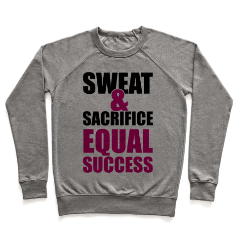 Sweat & Sacrifice Pullover