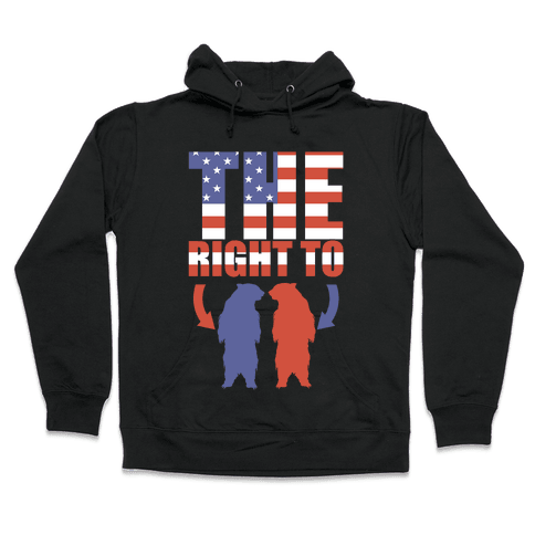 The Right to Bear Arms Hooded Sweatshirt