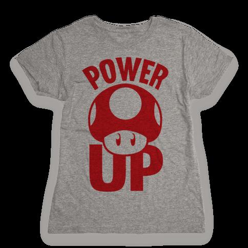 Power Up Womens T-Shirt