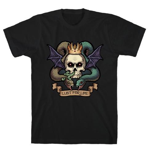 Lust for Life Mens T-Shirt