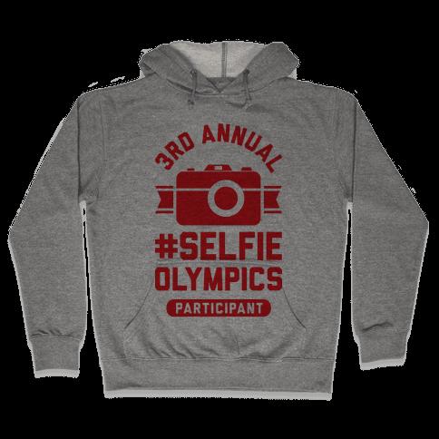 Selfie Olympics Hooded Sweatshirt