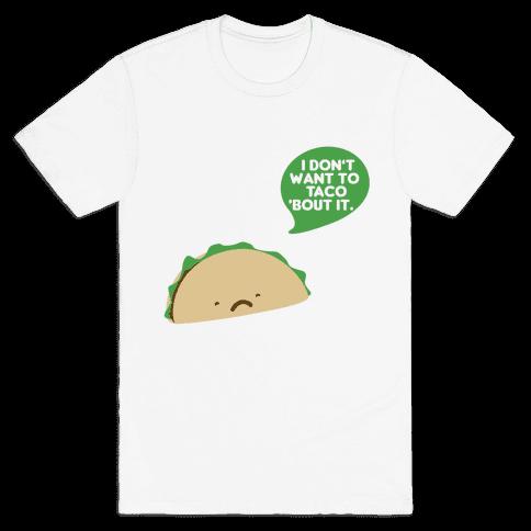 Sad Taco Mens T-Shirt