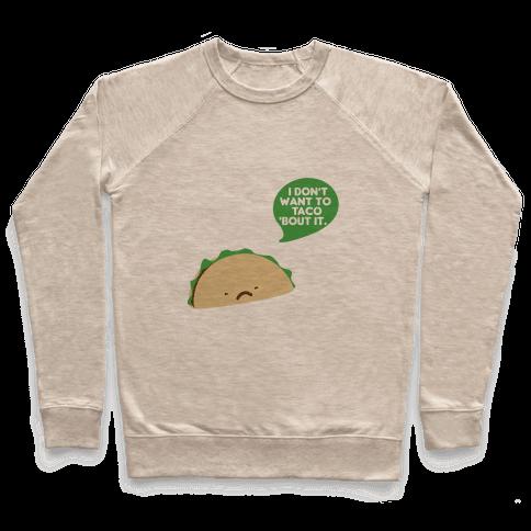 Sad Taco Pullover