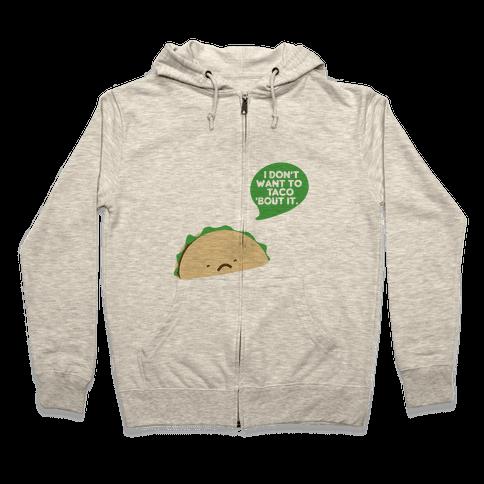 Sad Taco Zip Hoodie