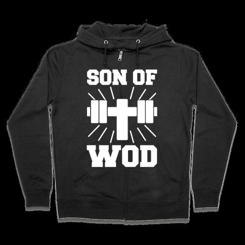 Son of Wod Zip Hoodie