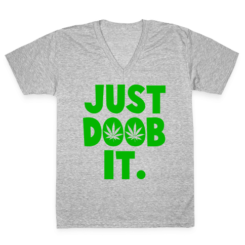 Just Doob it V-Neck Tee Shirt