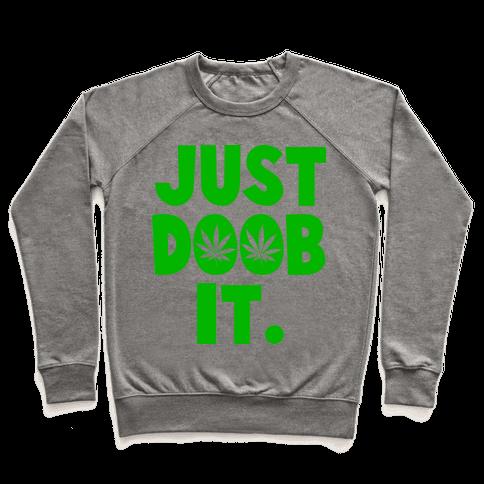 Just Doob it Pullover