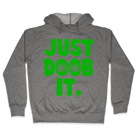 Just Doob it Hooded Sweatshirt