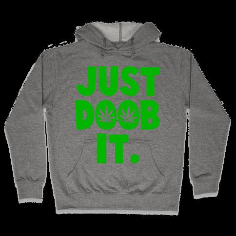 Just Doob it Hooded Sweatshirt