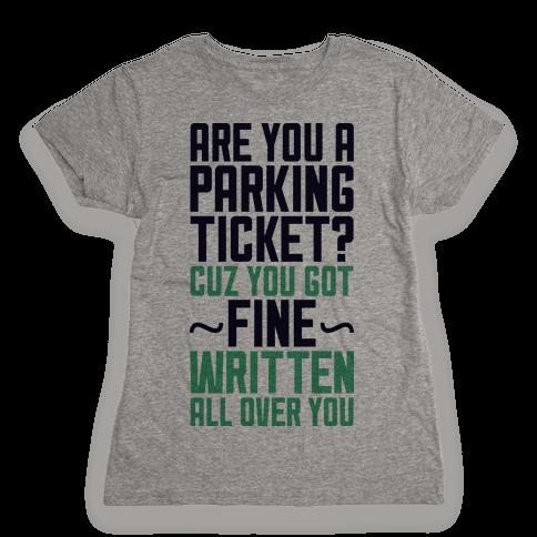 Parking Ticket Womens T-Shirt