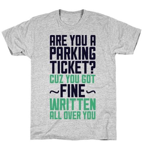 Parking Ticket T-Shirt