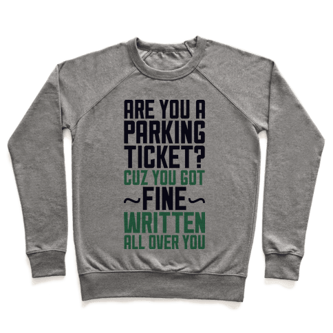 Parking Ticket Pullover