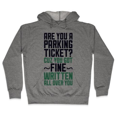 Parking Ticket Hooded Sweatshirt