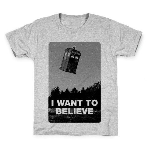 I Want To Believe (Doctor Who) Kids T-Shirt