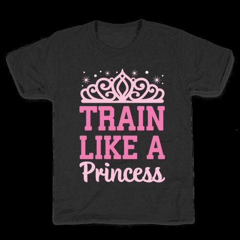Train Like A Princess Kids T-Shirt