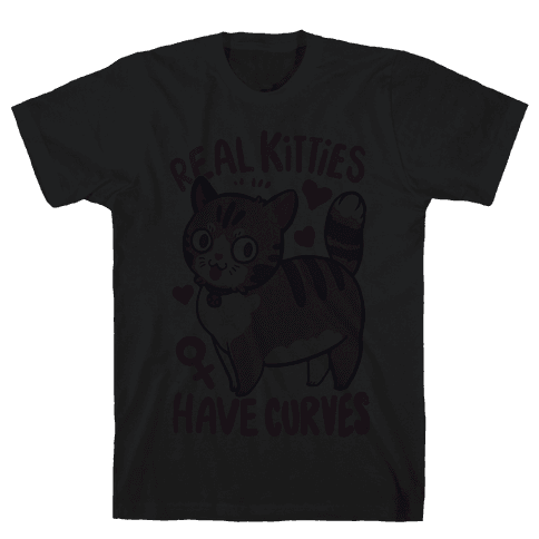 Real Kitties Have Curves Mens T-Shirt