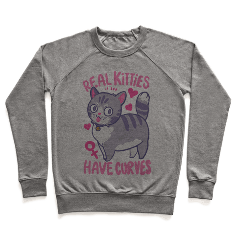 Real Kitties Have Curves Pullover