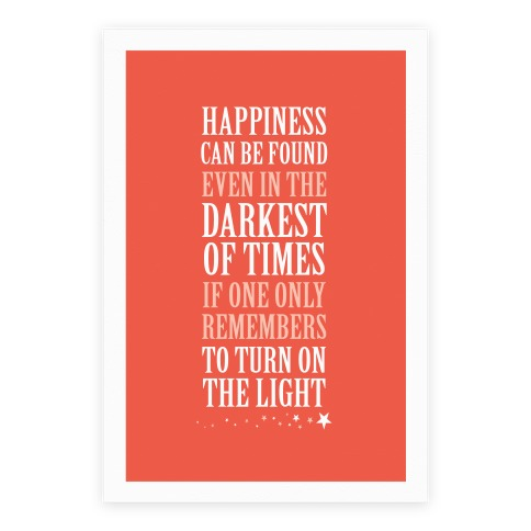 Happiness In The Darkest of Times Poster