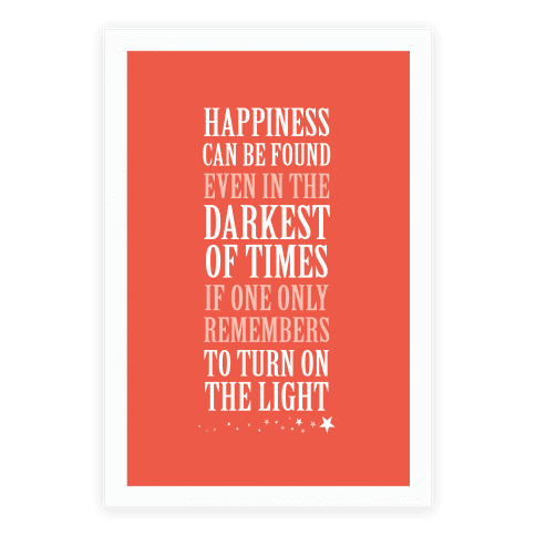 Happiness In The Darkest of Times