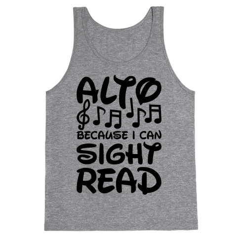 Alto Because I Can Sight Read Tank Top