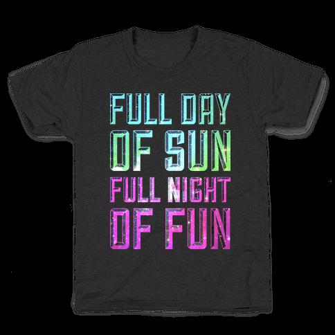 Full Day Of Sun Full Night Of Fun Kids T-Shirt