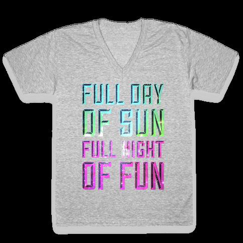 Full Day Of Sun Full Night Of Fun V-Neck Tee Shirt