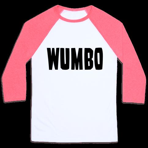 Wumbo Baseball Tee