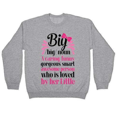 Big Definition (Sorority) Pullover