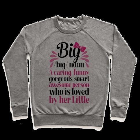 Big Definition (Sorority) Pullover