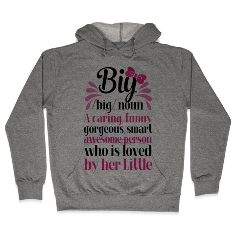 Big Definition (Sorority) Hooded Sweatshirt