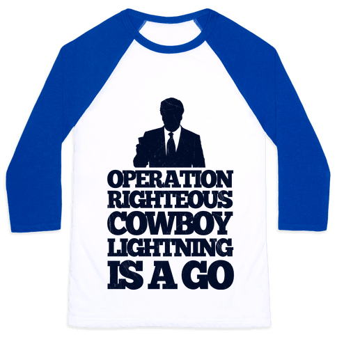 Operation Righteous Cowboy Lightning Baseball Tee