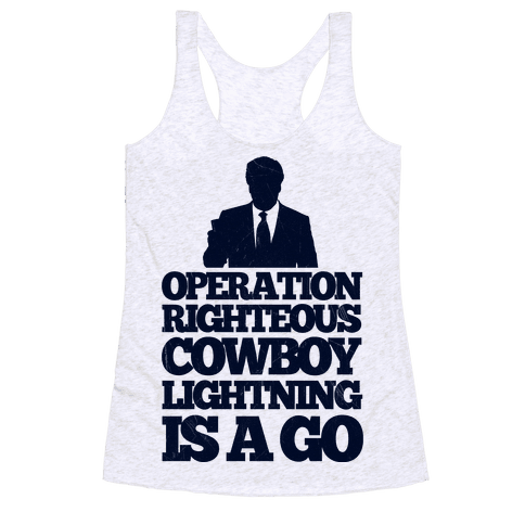 Operation Righteous Cowboy Lightning Racerback Tank Top