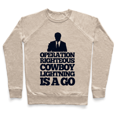 Operation Righteous Cowboy Lightning Pullover