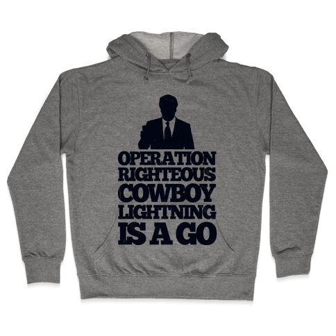 Operation Righteous Cowboy Lightning Hooded Sweatshirt