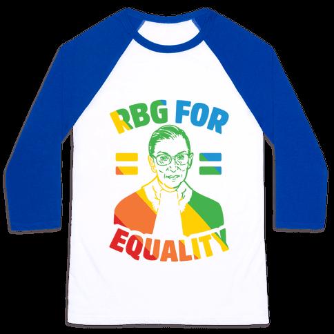 Rbg For Equality Baseball Tee
