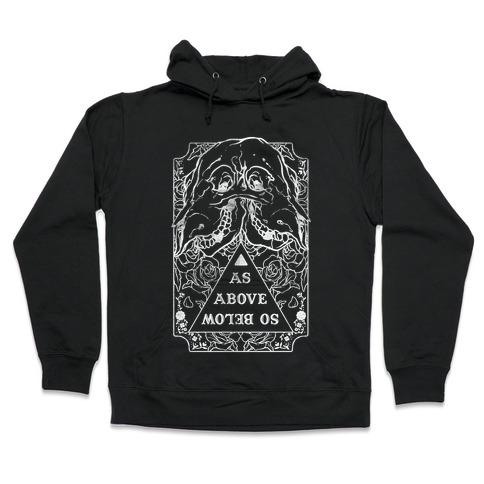 As Above So Below Hooded Sweatshirt