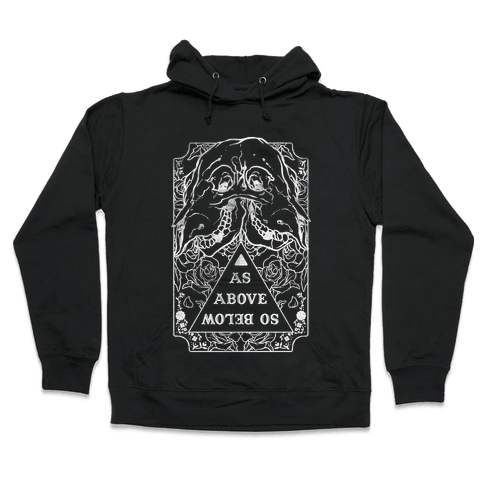 As Above So Below Hooded Sweatshirt