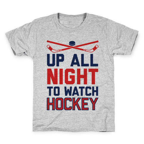Up All Night To Watch Hockey Kids T-Shirt