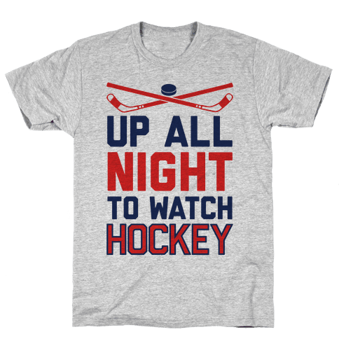 Up All Night To Watch Hockey Mens T-Shirt