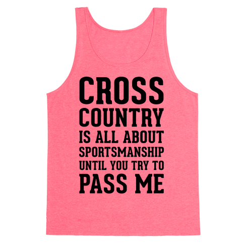 Cross Country Is All About Sportsmanship Tank Top