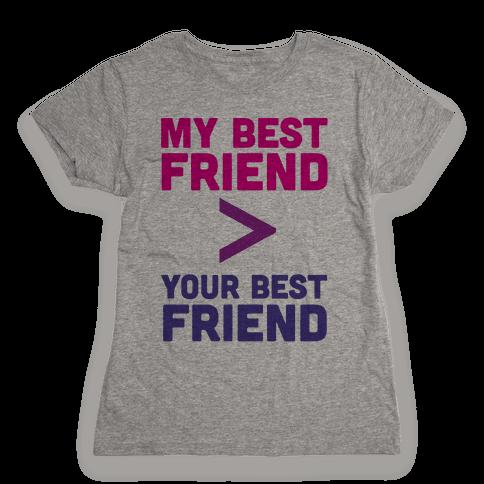 My Best Friend Womens T-Shirt