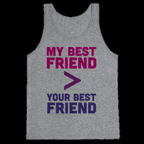 My Best Friend Tank Top