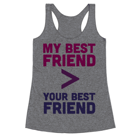 My Best Friend Racerback Tank Top